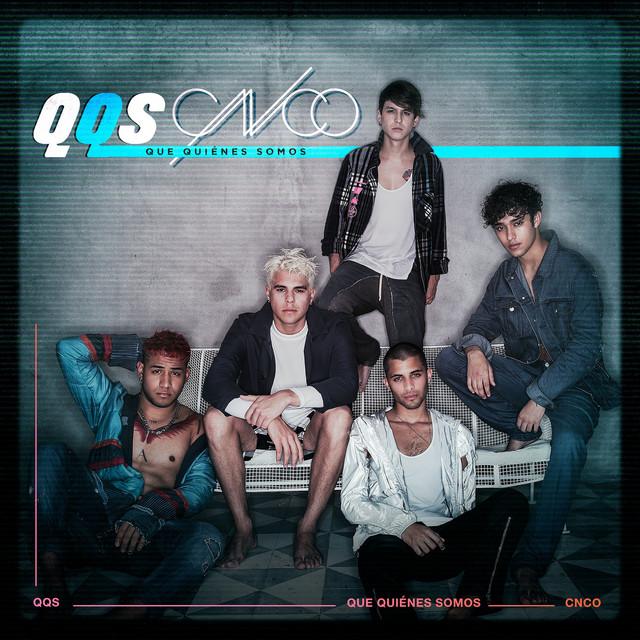 Album cover for Que Quiénes Somos by CNCO