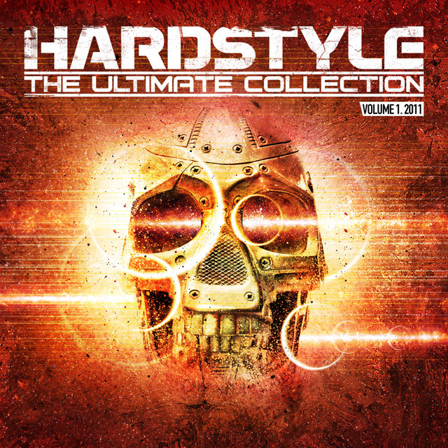Hardstyle The Ultimate Collection Vol. 1 2011