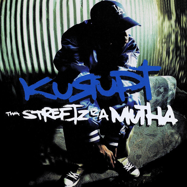 Tha Streetz Iz A Mutha (Digitally Remastered)