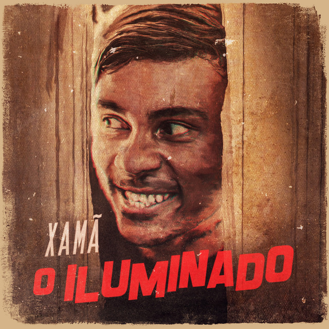 Album cover for O Iluminado by Xamã