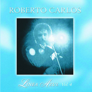 Línea Azul - Vol IV - Amigo - Roberto Carlos