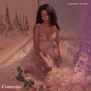Album cover for Conexao  by Amber Mark