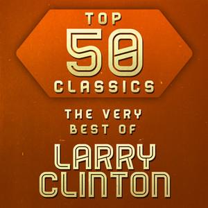 Top 50 Classics - The Very Best of Larry Clinton album