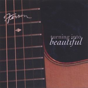 Turning Into Beautiful album