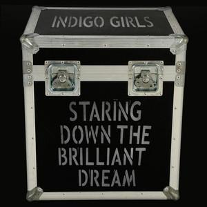 Staring Down the Brilliant Dream album