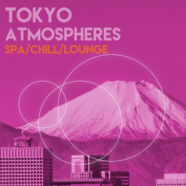 Tokyo Atmospheres