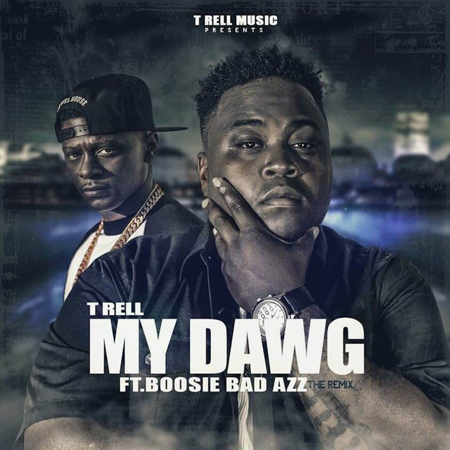 My Dawg (feat. Boosie Badazz) - Single