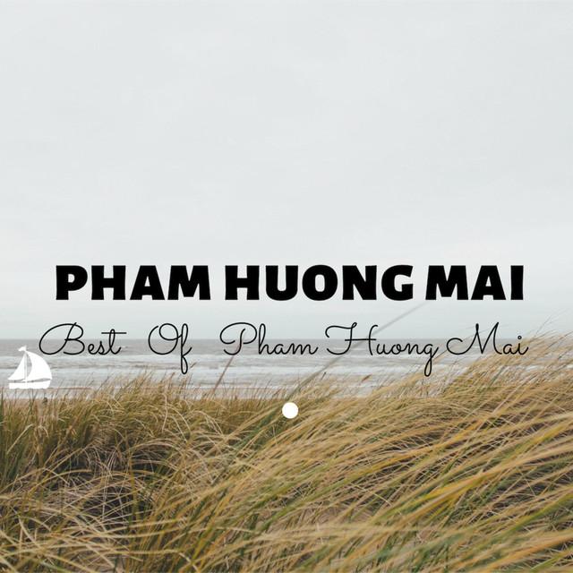 Best of Pham Huong Mai