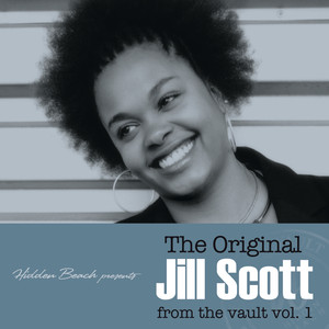 The Original Jill Scott from the vault vol.1