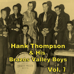 Hank Thompson & His Brazos Valley Boys, Vol. 7