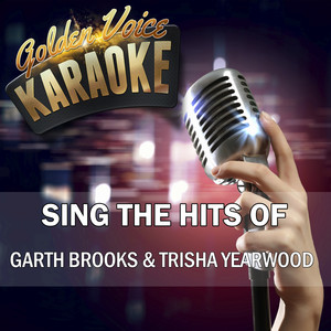 Sing the Hits of Garth Brooks & Trisha Yearwood - Garth Brooks