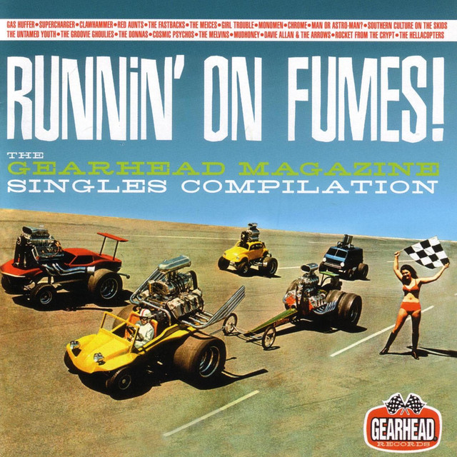 Various Artists Runnin' on Fumes: the Gearhead Magazine Singles Compilation album cover