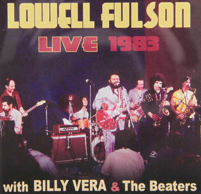 Lowell Fulson Live 1983: With Billy Vera and the Beaters