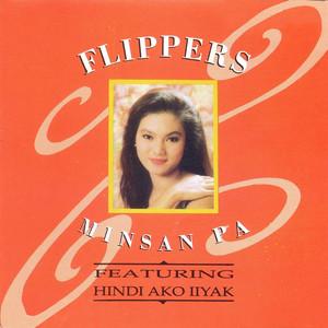 Minsan Pa - Flippers