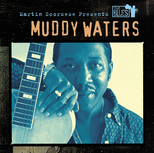 Martin Scorsese Presents The Blues: Muddy Waters Albümü