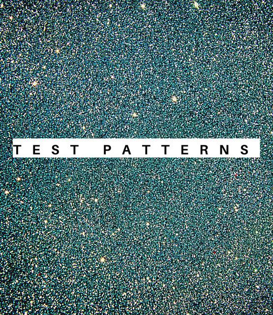 Test Patterns