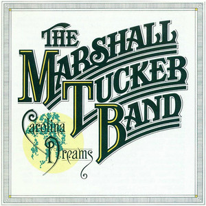 Carolina Dreams - Marshall Tucker Band