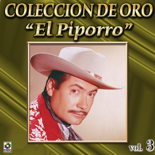 El Piporro Coleccion De Oro, Vol. 3 - El Taconazo