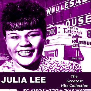 Julia Lee: The Greatest Hits Collection album