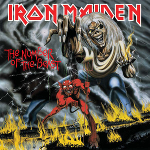 The Number of the Beast  - Iron Maiden