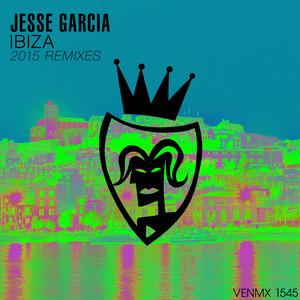 Copertina di Jesse Garcia - Ibiza - 2015 Remix