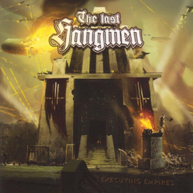 The last hangmen - Executing Empires
