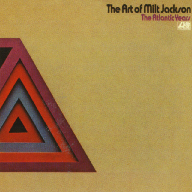 The Art Of Milt Jackson