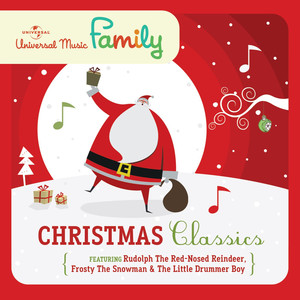 Christmas Classics Featuring Rudolph The Red-Nosed Reindeer, Frosty The Snowman & The Little Drummer Boy Albümü