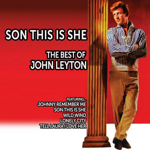 Son, This Is She: The Best of John Leyton album