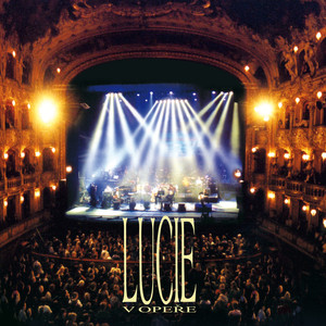 Lucie - V opere