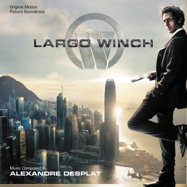 Largo Winch (Original Motion Picture Soundtrack) Albumcover