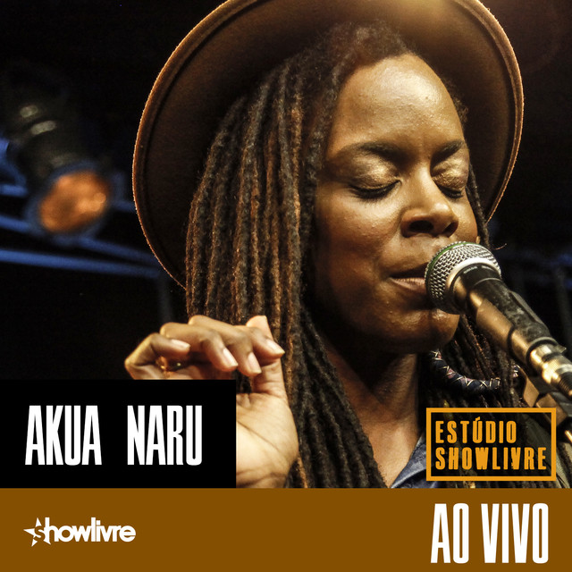 Akua Naru No Estúdio Showlivre (Ao Vivo)