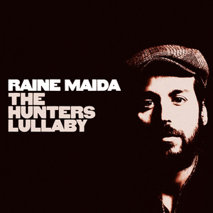 The Hunter's Lullaby - Raine Maida