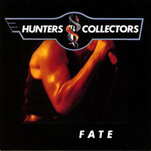 Fate - Hunters And Collectors