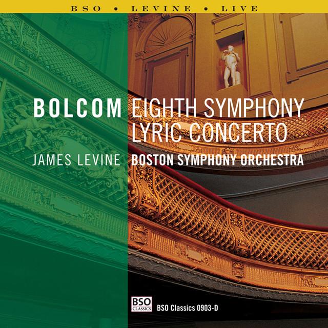 Bolcom: Lyric Concerto & Symphony No. 8