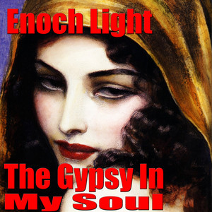 Enoch Light, His Orchestra I Want To Be Happy cover