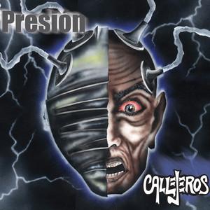 Presión - CALLEJEROS
