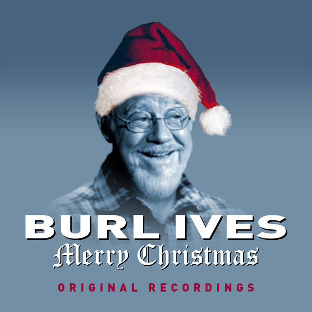 Burl Ives Christmas.A Holly Jolly Christmas Single Version A Song By Burl
