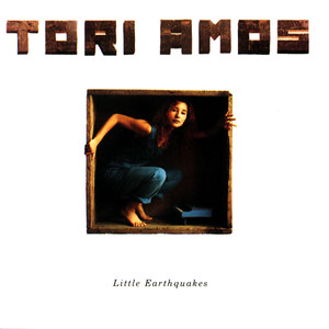 Little Earthquakes  - Tori Amos