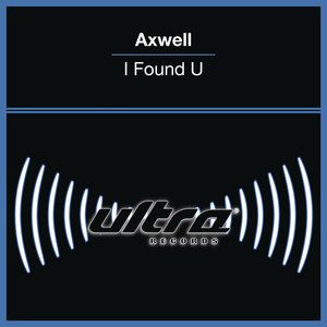 Axwell I Found U cover