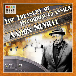 The Treasury of Recorded Classics: Aarone Neville -, Vol. 2 album