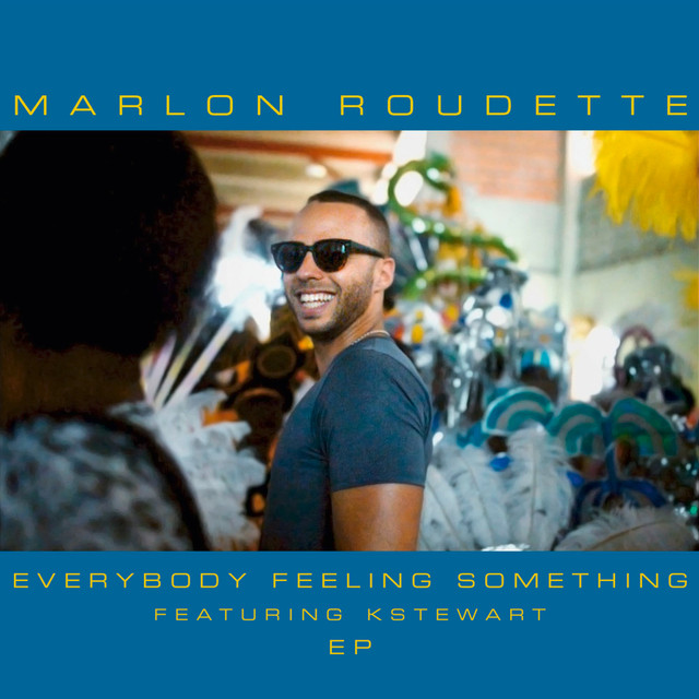 Marlon Roudette Everybody Feeling Something album cover