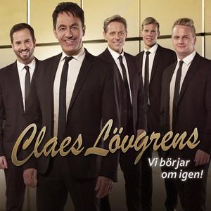 Claes Lövgrens, Vi börjar om igen på Spotify