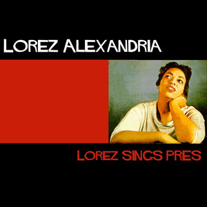 Lorez Sings Prez album
