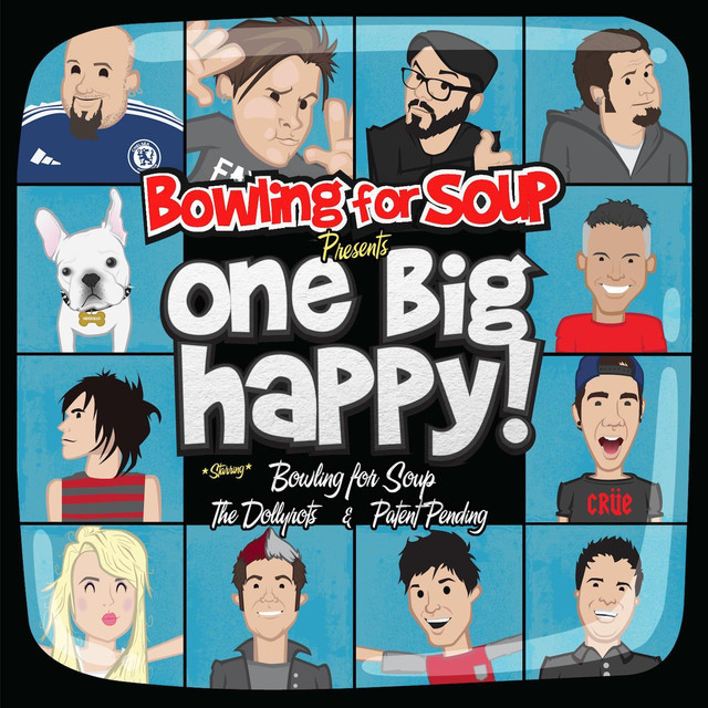 Bowling for Soup, The Dollyrots, Patent Pending Bowling for Soup Presents: One Big Happy! album cover