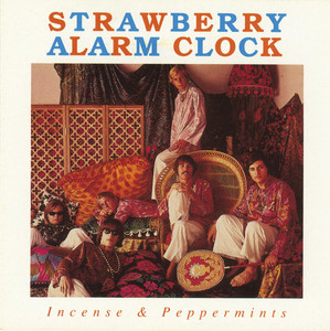 Incense & Peppermints - Strawberry Alarm Clock