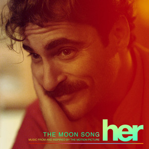 The Moon Song (Music From And Inspired By The Motion Picture Her) - Single - Karen O
