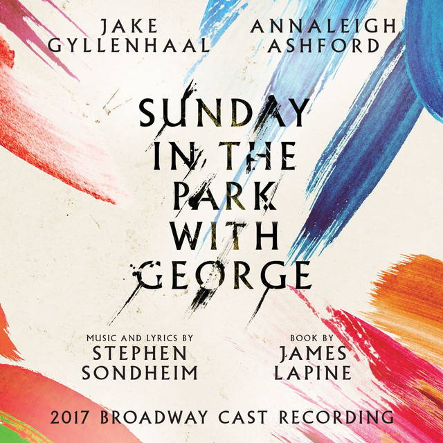 Sunday in the Park with George (2017 Broadway Cast Recording)