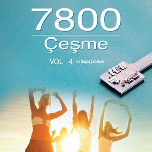 7800 Çeşme, Vol. 4 Albümü