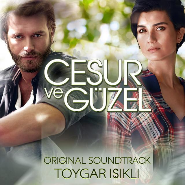 Album cover for Cesur ve Güzel (Original Soundtrack) by Toygar Işıklı
